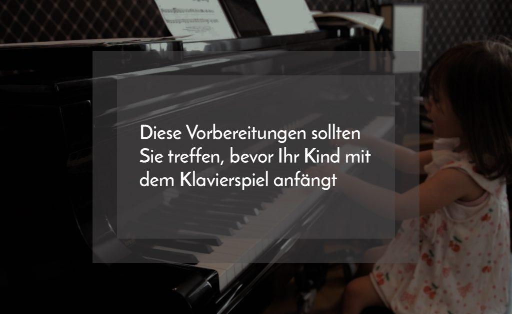 Vorbereitungen Klavierunterricht